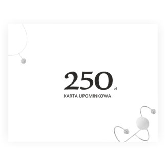 karta upominkowa 250 dla niej